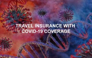 Travel Insurance for Canadians with COVID-19 Coverage